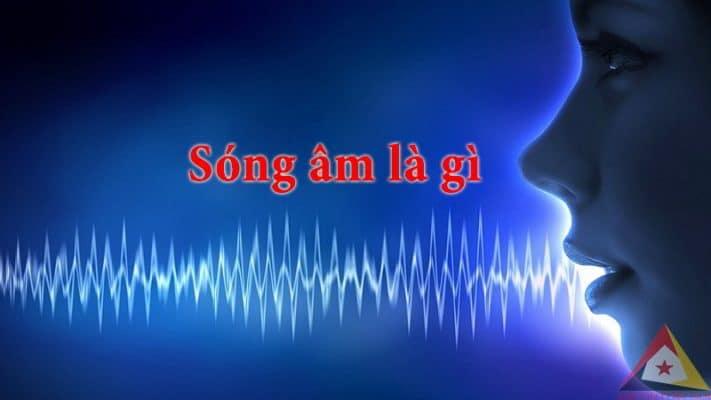 sóng âm là gì