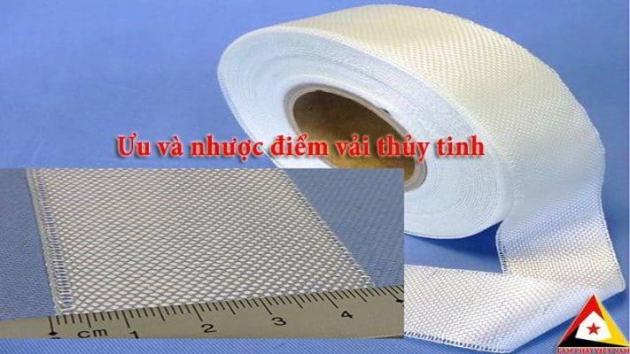 ưu nhược điểm vải thủy tinh