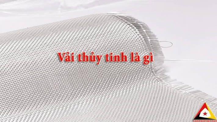 vải thủy tinh là gì